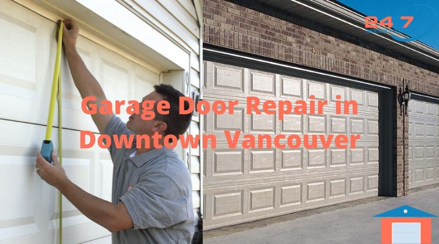 Garage Door Repair in Downtown Vancouver